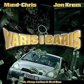 Yaris i Baris (feat. Oral Bee & Mr. Pimp-Lotion)