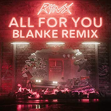 All For You (Blanke Remix)