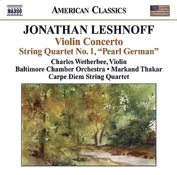 LESHNOFF, J.: Violin Concerto / Distant Reflections / String Quartet No. 1 (Wetherbee, Baltimore Chamber Orchestra, Thakar, Carpe Diem String Quartet)