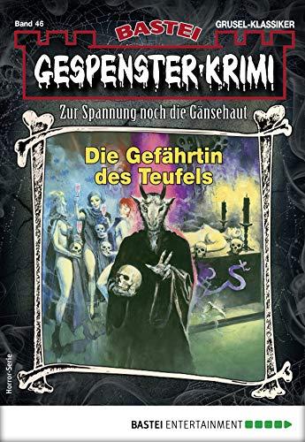 Gespenster-Krimi 46 - Horror-Serie: Die Gefährtin des Teufels