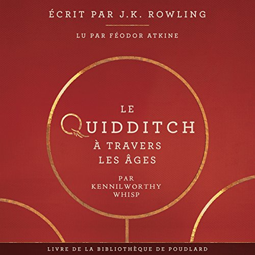 Le Quidditch à Travers Les Âges (La bibliothèque de Poudlard 2) audiobook cover art