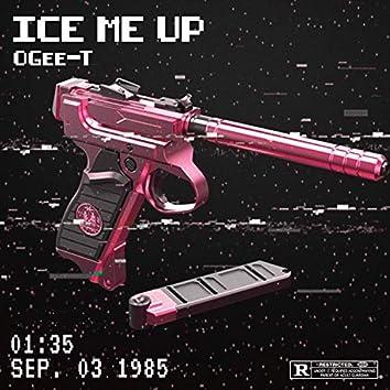 ICE ME UP