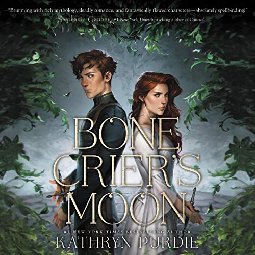 Bone Crier's Moon Audiobook By Kathryn Purdie cover art
