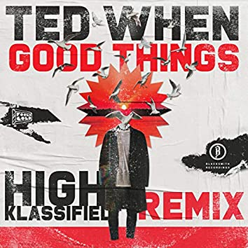 Good Things (High Klassified Remix)