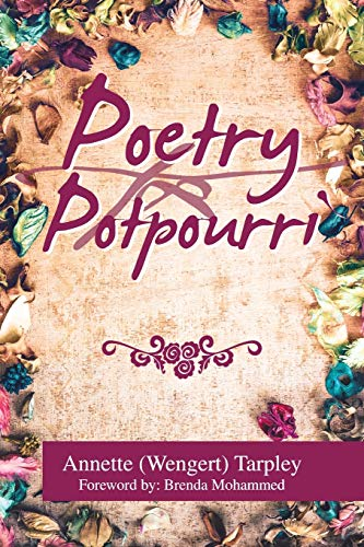 Compare Textbook Prices for Poetry Potpourri  ISBN 9781664123687 by Tarpley, Annette Wengert,Mohammed, Brenda