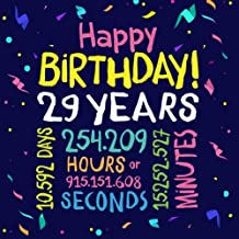 Happy Birthday 29 Years: Guest Book for 29th Birthday Decorations & Birthday Gifts for him or her - 29 Years Party Guestbook with beautiful pages for Messages to treasure and Photos of Guests