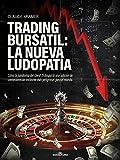 Trading Bursátil: La nueva ludopatía: Cómo la pandemia del Covid 19 despertó una adición de consecuencias inclusive más peligrosas para el mundo