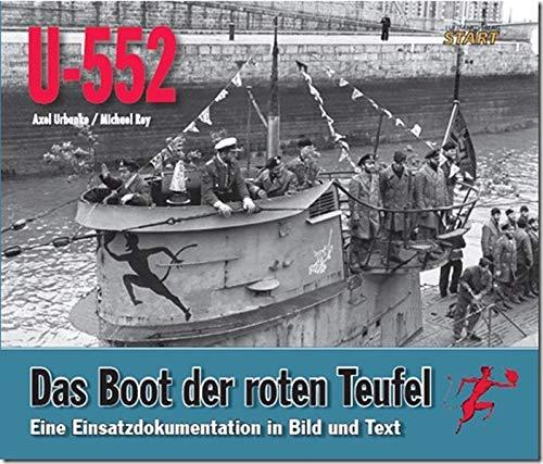 U-552, das Boot der Roten Teufel