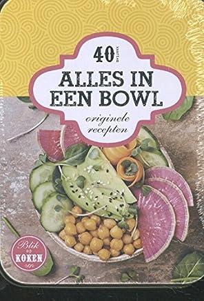 Alles in een Bowl: originele recepten