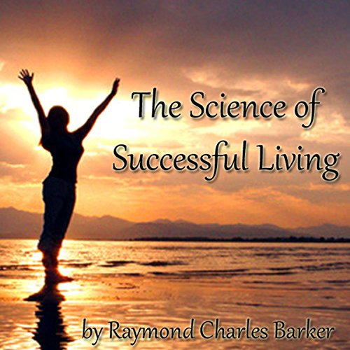 The Science of Successful Living audiobook cover art