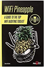 WiFi Pineapple - A Guide To The Top Wifi Auditing Toolkit