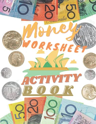 Money Counting Activity Book: Australian dollars and cents