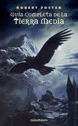 Guía Completa de la Tierra Media (Biblioteca J. R. R. Tolkien)