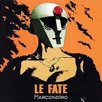 Le Fate (feat. Nour Eddine Fatty)