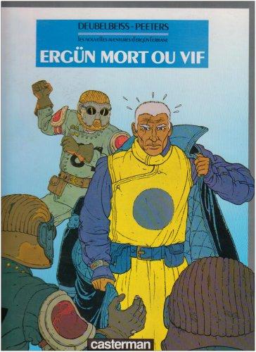 Les Nouvelles aventures d'Ergün l'errant, N° 1 : Ergün mort ou vif