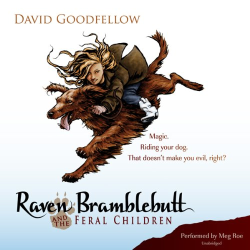 Raven Bramblebutt and the Feral Children audiobook cover art