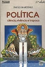 Coleção Polêmica - Política - ciência, vivência e trapaça de Paulo Martinez pela Moderna (1991)