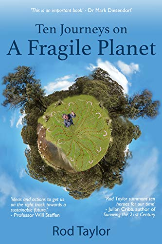 Ten Journeys on a Fragile Planet by [Rod Taylor]