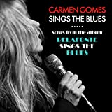 Carmen Gomes sings the Blues (Songs from the album Belafonte sings the Blues)