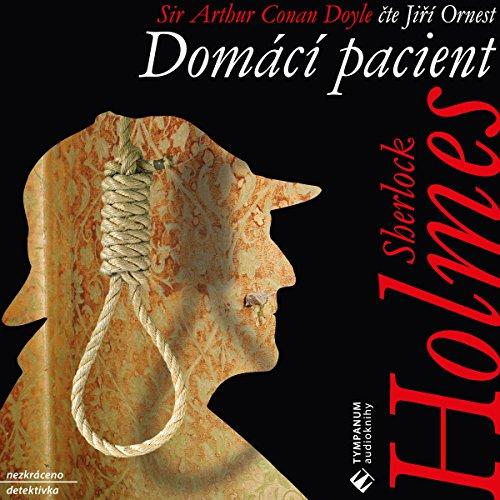 Domácí pacient (Sherlock Holmes 4) audiobook cover art