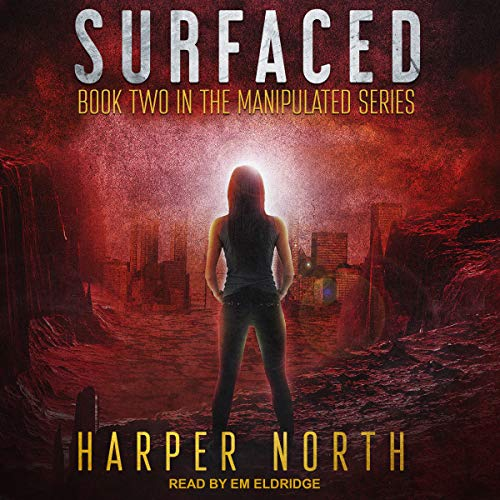 Surfaced     Manipulated Series, Book 2              By:                                                                                                                                 Harper North                               Narrated by:                                                                                                                                 Em Eldridge                      Length: 6 hrs and 21 mins     Not rated yet     Overall 0.0