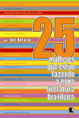 25 Mulheres que Estão Fazendo a Nova Literatura Brasileira