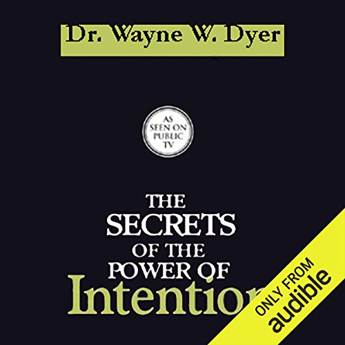 Couverture de The Secrets of the Power of Intention