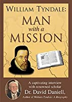 William Tyndale: Man with a Mission - DVD