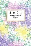 2021 Planificador Diario: Arte Floral Diario Planeación Semanal Año 2021 de Domingo a Sábado Planeación Oportuna Organízate Agenda Anual Año Nuevo ... Amarilla Rosado Color Académico Profesional
