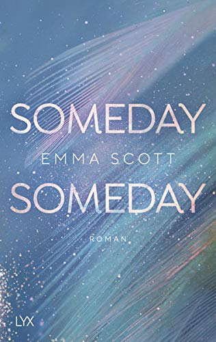 Someday, Someday (Only Love, Band 3)