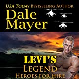 Levi's Legend: Heroes for Hire, Book 1