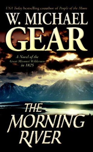 The Morning River: A Novel of the G…