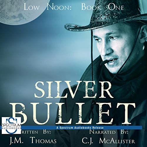 Silver Bullet Audiobook By J. M. Thomas cover art