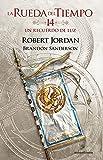 La Rueda del Tiempo nº 14/14 Un recuerdo de luz (Biblioteca Robert Jordan)