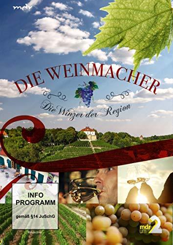 Die Weinmacher - Die Winzer der Region