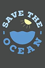 Save The Ocean: Marine Biology Notebook 120 Lined Pages (6