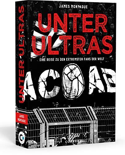 Buchseite und Rezensionen zu 'Unter Ultras. Eine Reise zu den extremsten Fans der Welt' von  James Montague