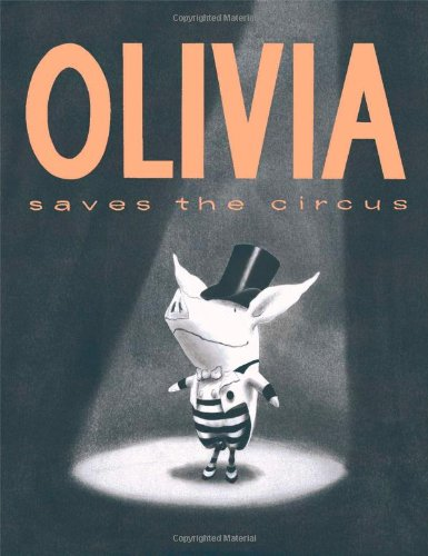 Olivia Saves the Circusの詳細を見る