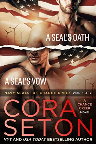 Navy SEALs of Chance Creek Vol 1 & 2 by [Cora Seton]