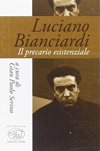 Luciano Bianciardi. Il precario esistenziale