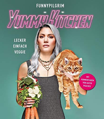 YummyKitchen: Lecker. Einfach. Veggie