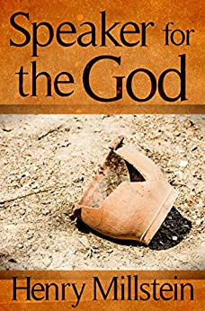 Speaker for the God by [Henry Millstein]
