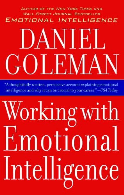 回復するペルー捧げるWorking With Emotional Intelligence (English Edition)