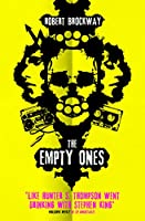 The Empty Ones (Unnoticeables)