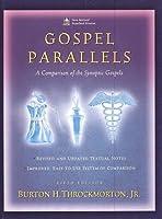 Gospel Parallels: A Comparison of the Synoptic Gospels, New Revised Standard Version by Jr. Burton H. Throckmorton(1992-11-30)