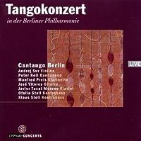 『ベルリン・フィルハーモニー室内楽ホールでのタンゴ・コンサート2008』 カンタンゴ・ベルリン