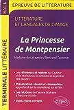 La Princesse de Montpensier, Madame de Lafayette/Bertrand Tavernier. BAC L 2018