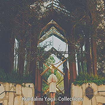 Soulful Background for Kundalini Awakening