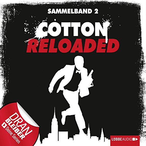 Cotton Reloaded: Sammelband 2 (Cotton Reloaded 4 - 6) audiobook cover art