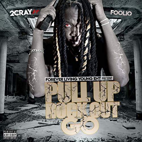 2Cray feat. Foolio